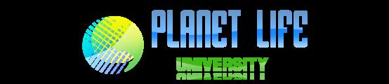 PLANET LIFE UNIVERSITY